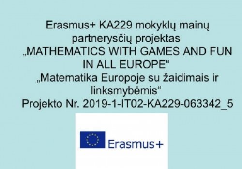 "Erasmus+ projektas ""MATHEMATICS WITH GAMES…"